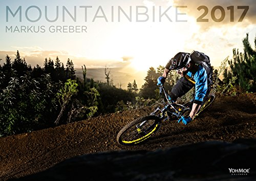 Mountain Bike 2017 XL Kalender // DIN A2 // Wandkalender // Bike // Mountainbike // MTB // by Markus Greber