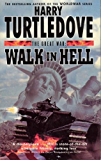 The Great War: Walk in Hell