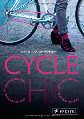 Cycle Chic (Chic Cycle)