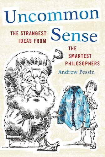 Strangest Ideas from the Smartest Philosophers (English Edition) ()