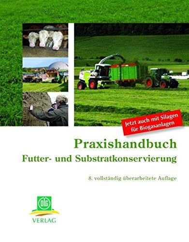 Praxishandbuch Futter- und Substratkonservierung