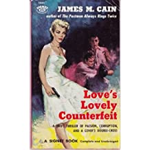 Love's Lovely Counterfeit by James M. Cain (1979-10-12)