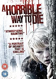 A Horrible Way to Die [DVD] [2010]