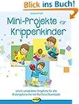 Mini-Projekte für Krippenkinder: Leic...