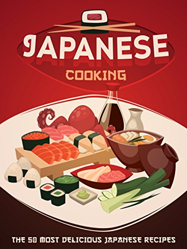 Japanese cooking a japanese cookbook with the 50 most delicious japanese cooking a japanese cookbook with the 50 most delicious japanese recipes recipe top forumfinder Gallery