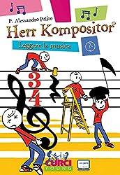 Herr Kompositor. Leggere la musica