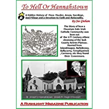 To Hell Or Hannahstown: Rushlight: The Belfast Magazine