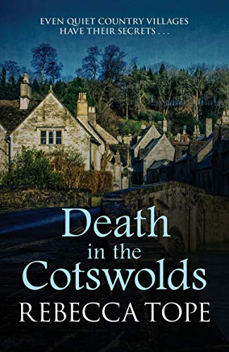Death In The Cotswolds (Cotswold Mysteries, Band 3)