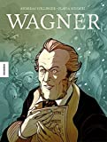Wagner: Die Graphic Novel - Andreas Völlinger