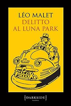 Delitto al Luna park di [Malet, Léo]