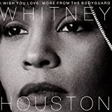 I Wish You Love: More from the Bodyguard -