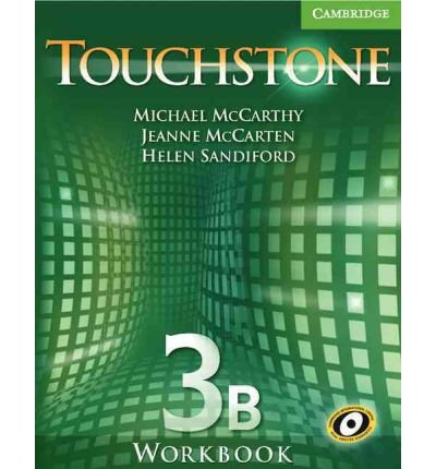 [(Touchstone Workbook 3B)] [Author: Michael J. McCarthy] published on (July, 2006)