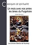 Telecharger Livres Un mois avec nos amies les ames du Purgatoire (PDF,EPUB,MOBI) gratuits en Francaise