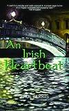 An Irish Heartbeat by Paul Ferris (13-May-2011) Paperback