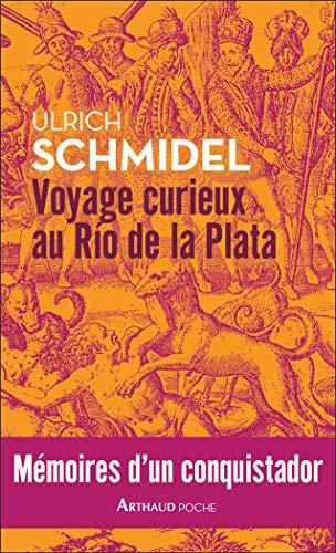 Voyage curieux au Río de la Plata (ARTHAUD POCHE) (French Edition ...