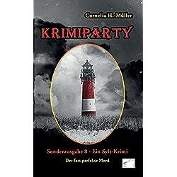 Krimiparty Sonderausgabe 8: Der fast perfekte Mord - ein Sylt-Krimi