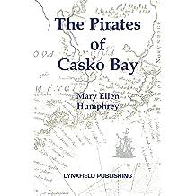The Pirates Of Casko Bay (English Edition)
