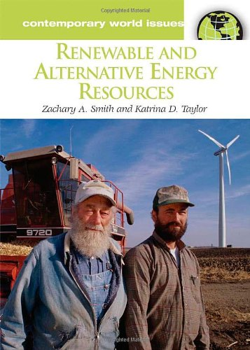 Renewable and Alternative Energy Resources: A Reference Handbook (Contemporary World Issues)