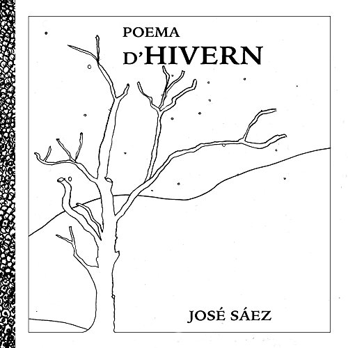 Poema d'hivern (Catalan Edition) por Jose / J Saez / S