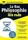 Bac Philosophie 2018 Pour les Nuls par Godin