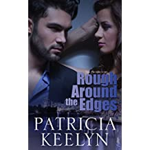 Rough Around the Edges (The Protectors Book 2) (English Edition)