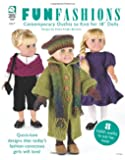 """Fun Fashions: Contemporary Outfits to Knit for 18"""" Dolls"""