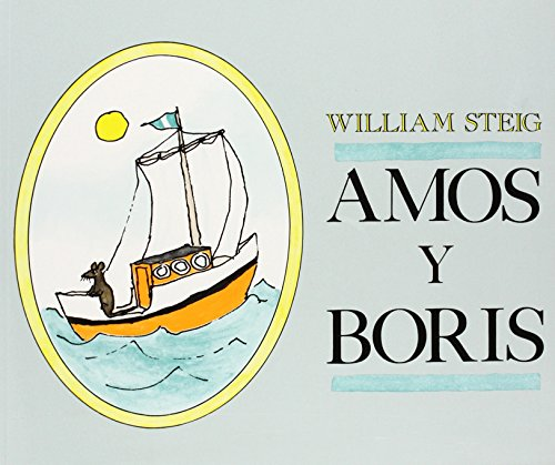 Amos Y Boris por William Steig