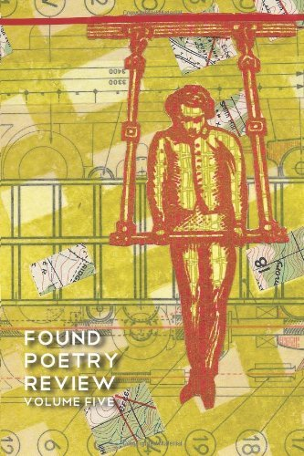 Found Poetry Review (Volume 5) by Multiple Authors (2013-07-22)