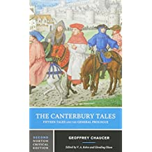 The Canterbury Tales – Fifteen Tales and the General Prologue 2e (Norton Critical Editions)