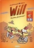 Will T1: Roulez, jeunesse !