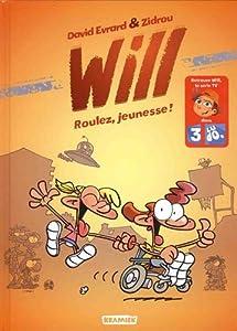 "Afficher ""Will n° 1<br /> Roulez, jeunesse !"""