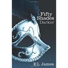 Fifty Shades Darker: 2/3 by James, E L (2012) Paperback