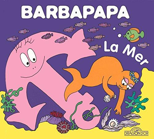 La Petite Bibliotheque De Barbapapa: La Mer por Annette Tison, Talus Taylor