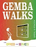 Gemba Walks for Offices and Services (English Edition)