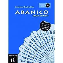Abanico B2. Cuaderno De Ejercicios: Nueva Edicion / New Edition (Ele - Texto Español)