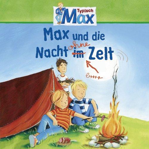 Preisvergleich Produktbild 09: Max und die Nacht ohne Zelt