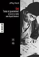 Transe et gouvernement de soi et du monde selon Deguchi Onisaburo - Carnet 4 de Takemusu Aiki de Joffrey Chassat