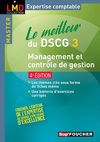 Le meilleur du DSCG 3 - Management et contrôle de gestion 4e édition