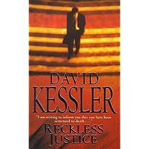 Reckless Justice by David Kessler (1999-09-02)
