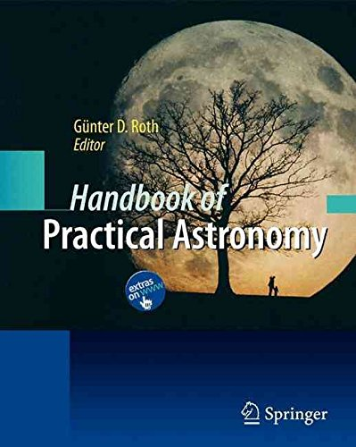 [Handbook of Practical Astronomy] (By: Gnter D. Roth) [published: September, 2009]
