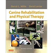 Canine Rehabilitation and Physical Therapy - E-Book (English Edition)