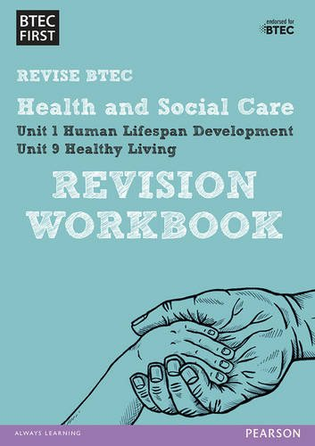 BTEC First in Health and Social Care Revision Workbook (BTEC First Health & Social Care)
