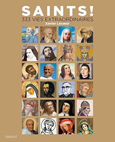 Saints: 320 vies extraordonaires
