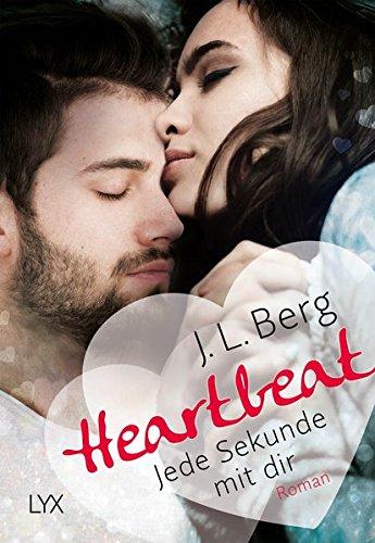 Berg, J. L.: Heartbeat - Jede Sekunde mit dir (Walls, Band 1)
