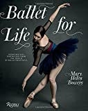 #6: Ballet for Life: Exercises and Inspiration from the World of Ballet Beautiful
