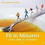 Fit in Minuten: Leichtes Training für zwischendurch (Quadro)
