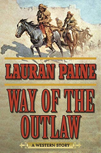 Way of the Outlaw: A Western Story (Herd Für Element)