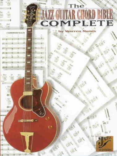 The Jazz Guitar Chord Bible Complete de [Nunes, Warren, Nunes]