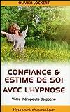 Confiance & estime de soi avec l'hypnose