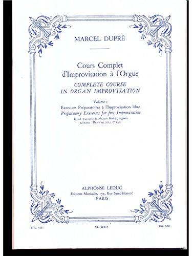 COURS COMPLET D'IMPROVISATION A L'ORGUE/VOL 1/EDITION FRANCAISE ET ANGLAISE